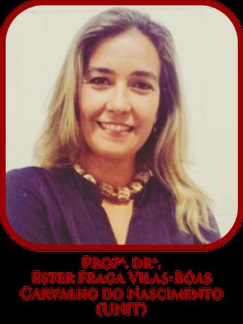 Profª Drª. Ester Fraga Vilas-Bôas Carvalho do Nascimento - Educon2021